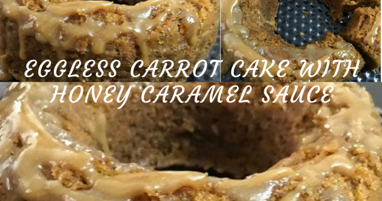 Eggless Carrot Cake with Honey Caramel (Vegan)