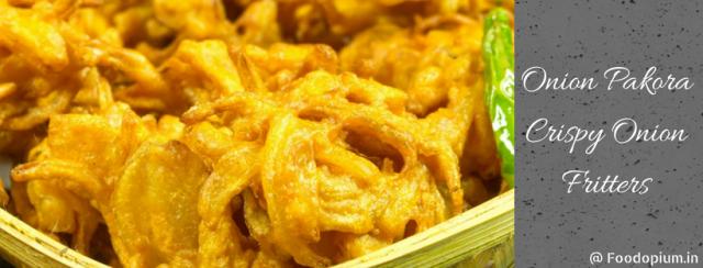 Onion Pakora – Crispy Onion Fritters