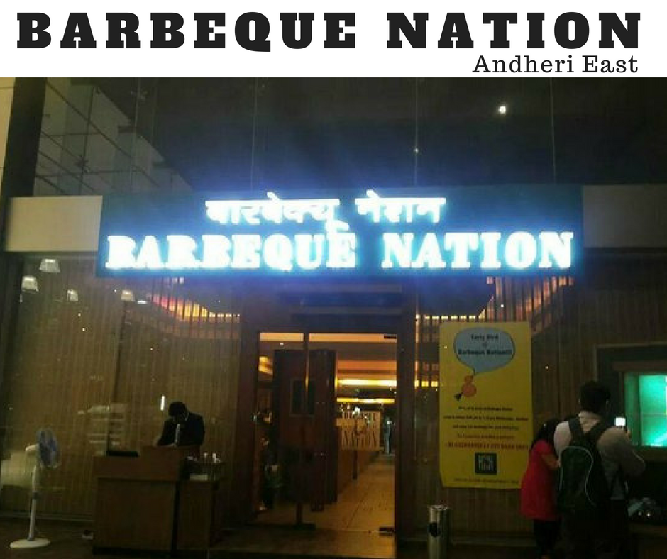 Barbeque Nation (Marol, Andheri East) – Review