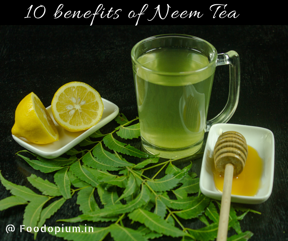 10 benefits of Neem Tea