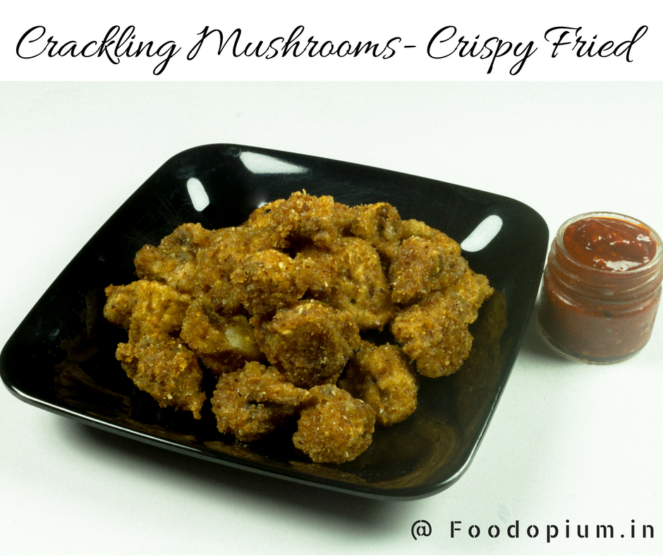 Crackling Mushrooms- Crispy Fried