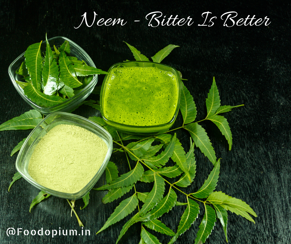 Neem – Bitter is Better