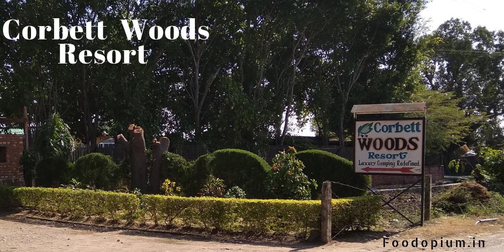 Corbett Woods Resort – Review