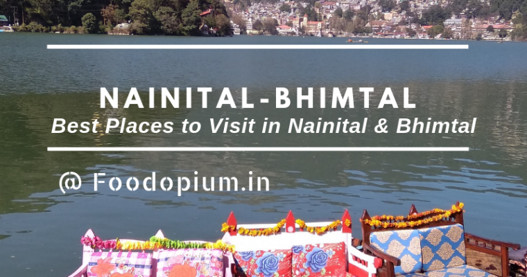 Best Places to See in Nainital & Bhimtal