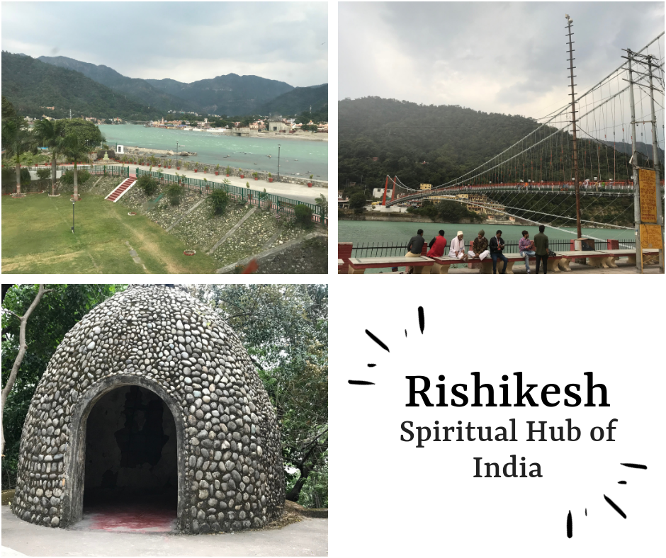 Rishikesh – Spiritual Hub of India