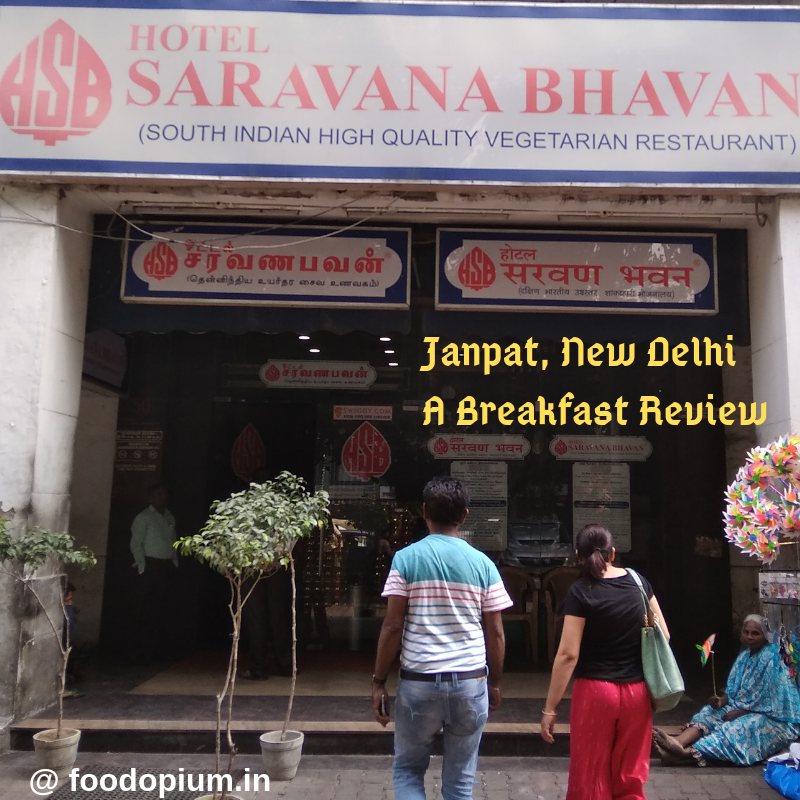 Saravana Bhavan, Janpath – A Breakfast Review