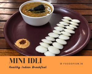 Mini Idli, Healthy Indian Breakfast