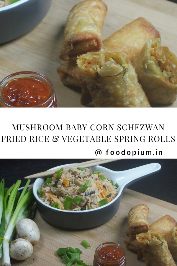 Mushroom Baby Corn Schezwan Fried Rice & Vegetable Spring Rolls Pin
