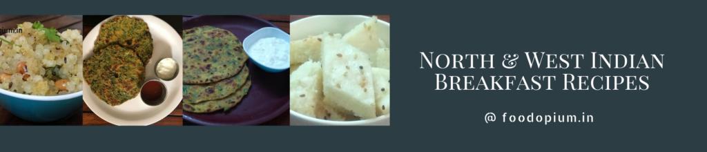 Healthy Indian Breakfast