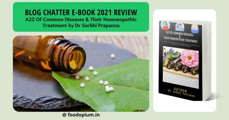 BLOG CHATTER EBOOK REVIEW: A2Z Of Common Diseases & Their Homoeopathic Treatment by Dr. Surbhi Prapanna