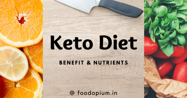 Keto Diet: Benefit and Nutrients
